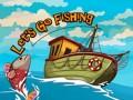 Žaidimai Let`s go Fishing