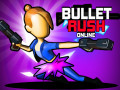 Žaidimai Bullet Rush Online