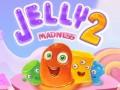 Žaidimai Jelly Madness 2