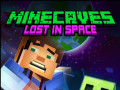 Žaidimai Minecaves Lost in Space
