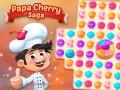 Žaidimai Papa Cherry Saga