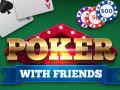 Žaidimai Poker with Friends